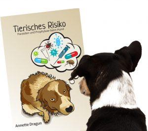 Cover Tierisches Risiko – Parasiten und Prophylaxe beim Hund